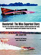 Rooster Tail: The Miss Supertest Story
